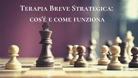 Terapia Breve Strategica. Cos'è e Come Funziona