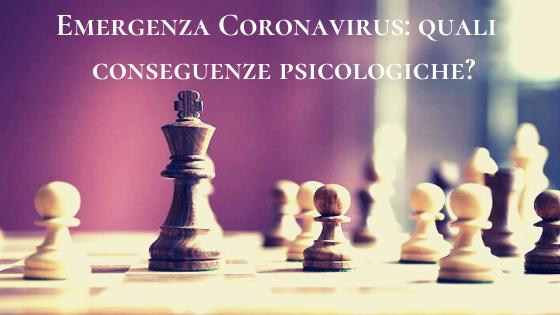 Emergenza Coronavirus: quali conseguenze psicologiche?